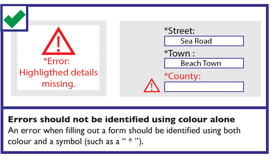 Example of good error message. Errors should not be identified by colour alone, they should be identified by using both colour and a symbol