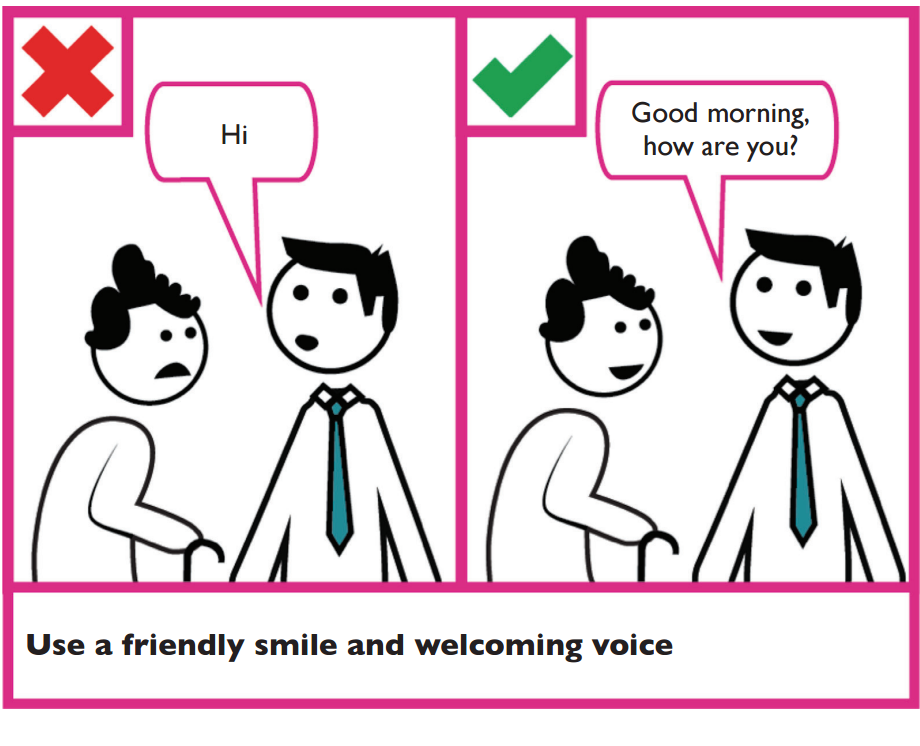 Example of good verbal communication. Use a friendly smile and a welcoming voice