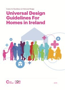 Universal Design Guidelines for Homes in Ireland | Centre for ...